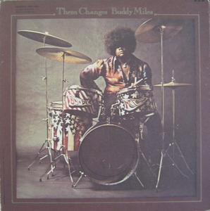 BUDDY MILES - THEM CHANGE
