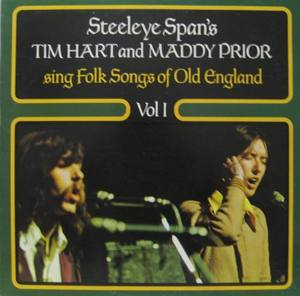 TIM HART and MADDY PRIOR - Sing Folk Songs of Old England Vol I
