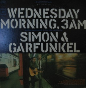SIMON AND GARFUNKEL - WEDNESDAY MORNING,3AM
