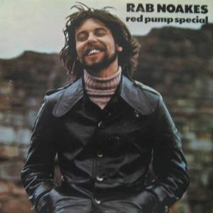 RAB NOAKES - Red Pump Special