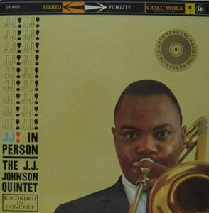 THE JJ.J. JOHNSON QUINTET - JJ! JJ!