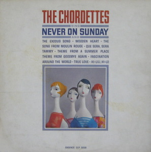 "THE CHORDETTES - Never On Sunday (""WHITE LABEL PROMO"")"