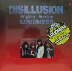 LOUDNESS - Disillusion/English Version