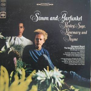 SIMON AND GARFUNKEL - PARSLEY,SAGE,ROSEMARY AND THUME