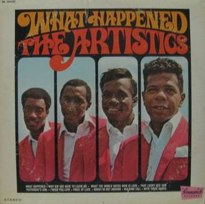 THE ARTISTICS - What Happened