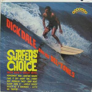 DICK DALE - Surfers' Choice
