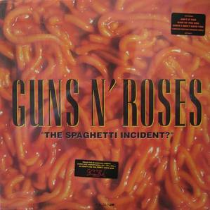 "GUNS N' ROSES - ""The Spaghetti Incident?"""