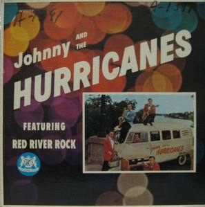 "JOHNNY AND THE HURRICANES - ""Red River Rock"""