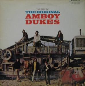 AMBOY DUKES - The Best Of The Original Amboy Dukes