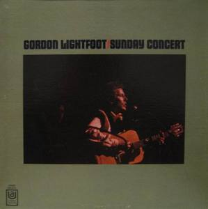 GORDON LIGHTFOOT - SUNDAY CONCERT