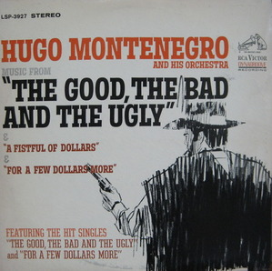 "THE GOOD, THE BAD AND THE UGLY - HUGO MONTENEGRO ORCH ""황야의 무법자"""