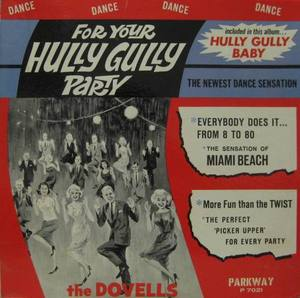 DOVELLS - FOR YOUR HULLY GULLY PARTY