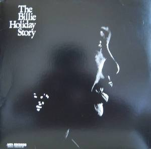 BILLIE HOLIDAY - THE BILLIE HOLIDAY STORY (2LP)