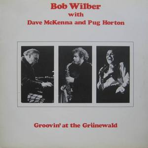 BOB WILBER with DAVE McKENNA and PUG HORTON