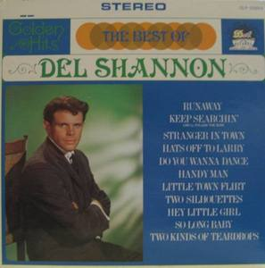 DEL SHANNON - THE VERY BEST OF DEL SHANNON