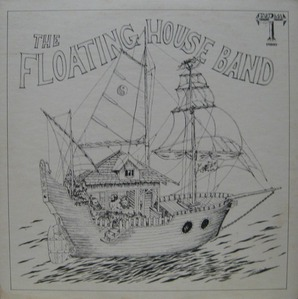 FLOATING HOUSE BAND - The Floating House Band
