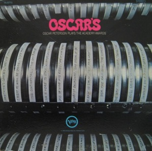 OSCAR PETERSON - OSCAR PETERSON PLAYS THE ACADEMY AWARDS