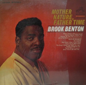 BROOK BENTON - Mother Nature, Father Time