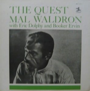 MAL WALDRON/ERIC DOLPHY - THE QUEST