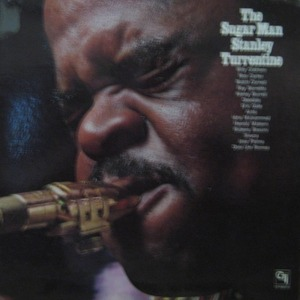 STANLEY TURRENTINE - THE SUGAR MAN STANLEY TURRENTINE