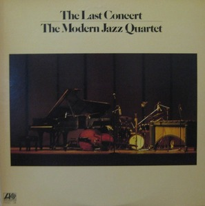MODERN JAZZ QUARTET - THE LAST CONCERT (2LP)