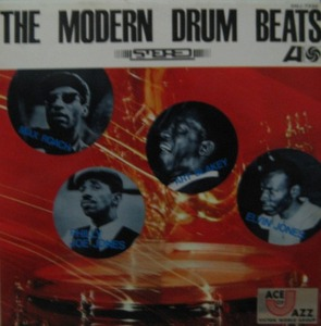 THE MODERN DRUM BEATS (Max Roach/Art Blakey/Philly Joe Jones/Elvin Jones)