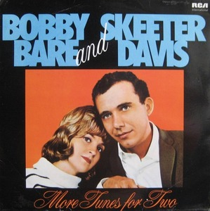 SKEETER DAVIS AND BOBBY BARE - MORE TUNES FOR TWO