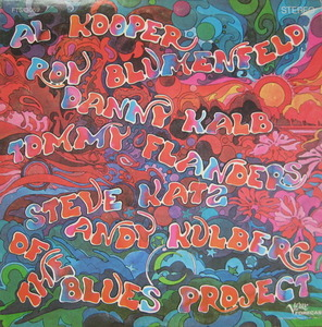 BLUES PROJECT - Al Kooper, Roy blumenfeld, Danny Kalb, Tommy Flanders, Steve Katz, Andy Kulberg of the Blues Project