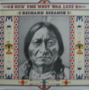RICHARD DIGANCE - HOW THE WEST WAS LOST