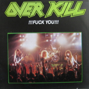 OVERKILL - Fuck You (준라이센스)
