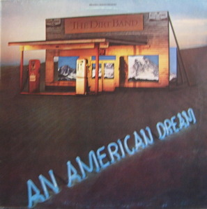 DIRT BAND - AN AMERICAN DREAM