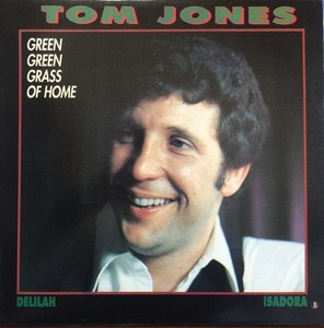 TOM JONES - THE GREATEST HITS (GREEN GREEN GRASS OF HOME/DELILAH/ISADORA)